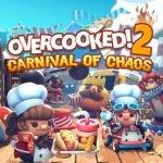 DLC de Overcooked 2: Carnival of Chaos é lançada hoje