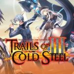 The Legend of Heroes: Trails of Cold Steel III tem demo já disponível para Switch