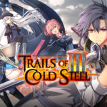 The Legend of Heroes: Trails of Cold Steel III - Um JRPG envolvente e poderoso