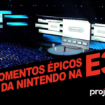 Project N Cast #13 - Momentos épicos da Nintendo na E3