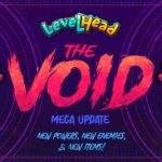 LevelHead the Void