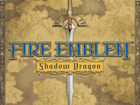 Nintendo anuncia Fire Emblem: Shadow Dragon & The Blade of Light para Switch