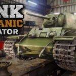 Tank Mechanic Simulator - a guerra começa nos detalhes