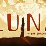 Luna: The Shadow Dust