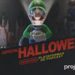 Project N Cast #22 - Especial de Halloween (feat. Steven L. Andrade)