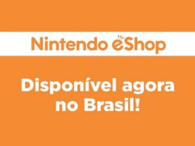 eShop brasileira da Nintendo já está disponível