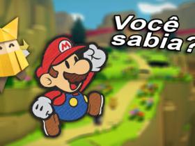 Você sabia? Conheçam 5 curiosidades sobre a série Paper Mario