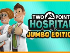 Two Point Hospital: JUMBO Edition Já está disponível no Nintendo Switch com tradução em português