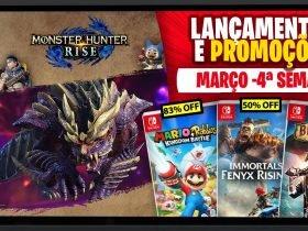Lançamentos para Nintendo Switch de 22 a 28 de Março