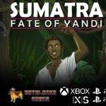 Sumatra: Fate of Yandi: point and click retrô chega ao Switch em Março