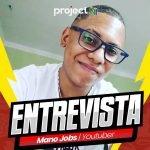 """[Entrevista] João Vitor, o """"MANO JOBS"""", falando sobre o ponto de virada do seu canal, seus jogos preferidos e muito mais!"""