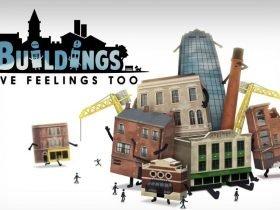 "Buildings Have Feelings Too! - Nunca pensei que ser um ""prédio"" em games fosse legal"