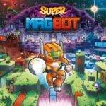 Super Magbot: plataforma magnético chega ao Switch em Junho