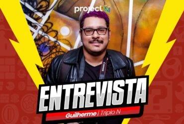 [Entrevista] Guilherme, Triplo N fala sobre: Representatividade de minorias, criação de conteúdo e muito mais!
