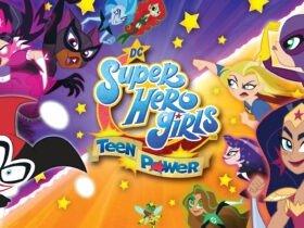 DC Super Hero Girls: Teen Power - um poderoso jogo infantil que se sente mais adulto