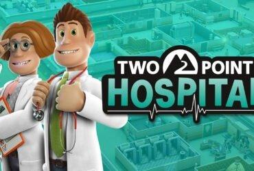 Europa: Two Point Hospital terá versão de teste gratuita para Nintendo Switch Online