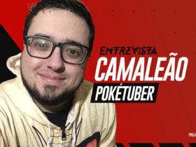 """[Entrevista] Camaleão: Conheça todas as """"cores"""" desse Mestre Pokémon"""
